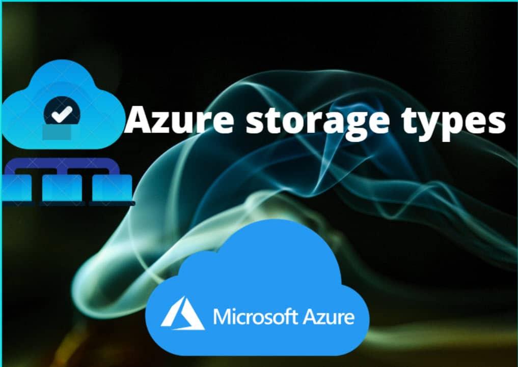 Microsoft Azure storage types