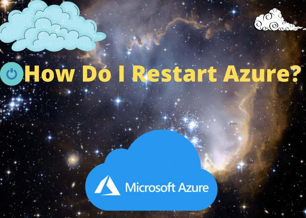 How Do I Restart Azure