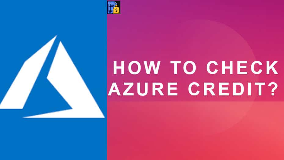 How to check Azure Credit