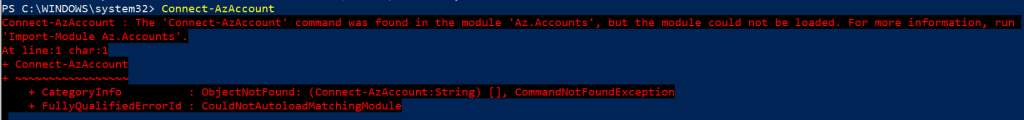 the term 'connect-azaccount' is not recognized as the name of a cmdlet