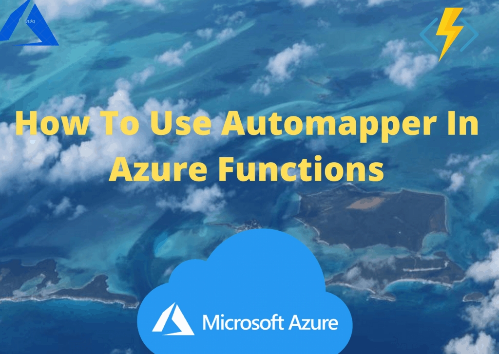 How To Use Automapper In Azure Functions