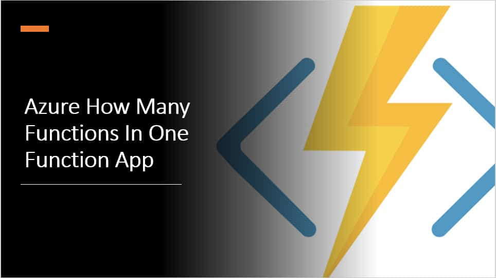 Azure How Many Functions In One Function App
