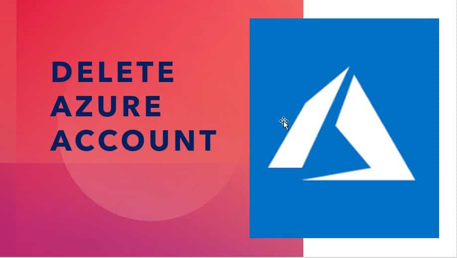 Delete Azure Account Azure Portal