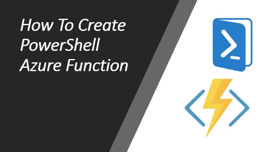 How To Create PowerShell Azure Function