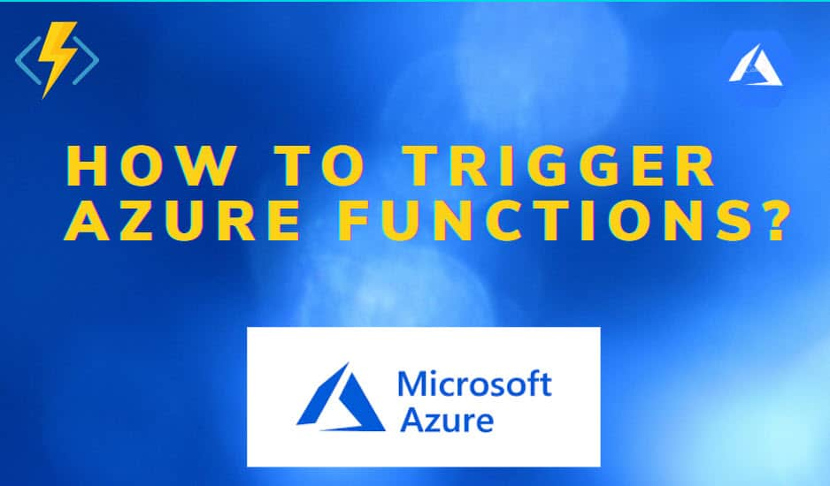How To Trigger Azure Functions