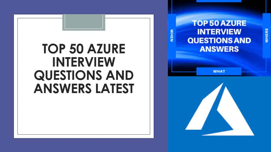 Top 50 Azure Interview Questions and Answers 2020
