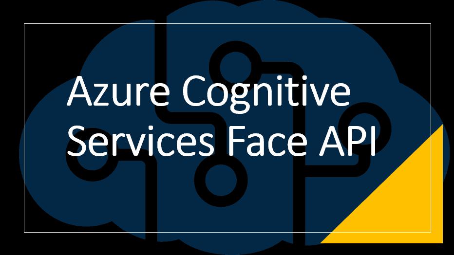 Azure Cognitive Services Face API