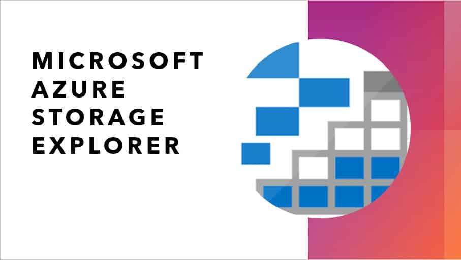 Microsoft Azure storage explorer