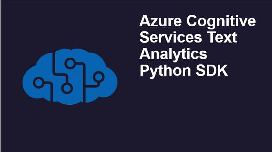Azure Cognitive Services Text Analytics Python SDK