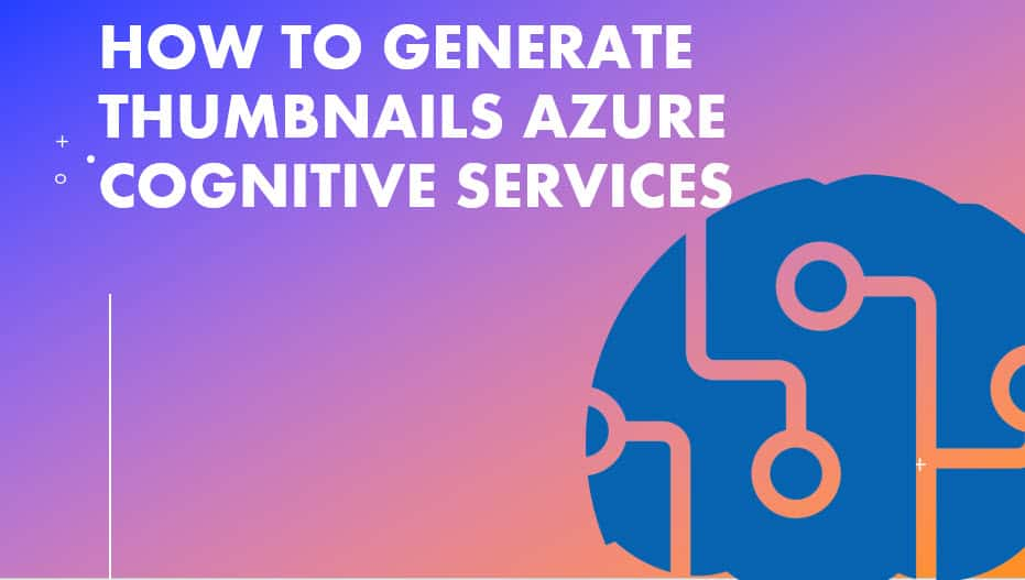 How To Generate Thumbnails Azure Cognitive Services