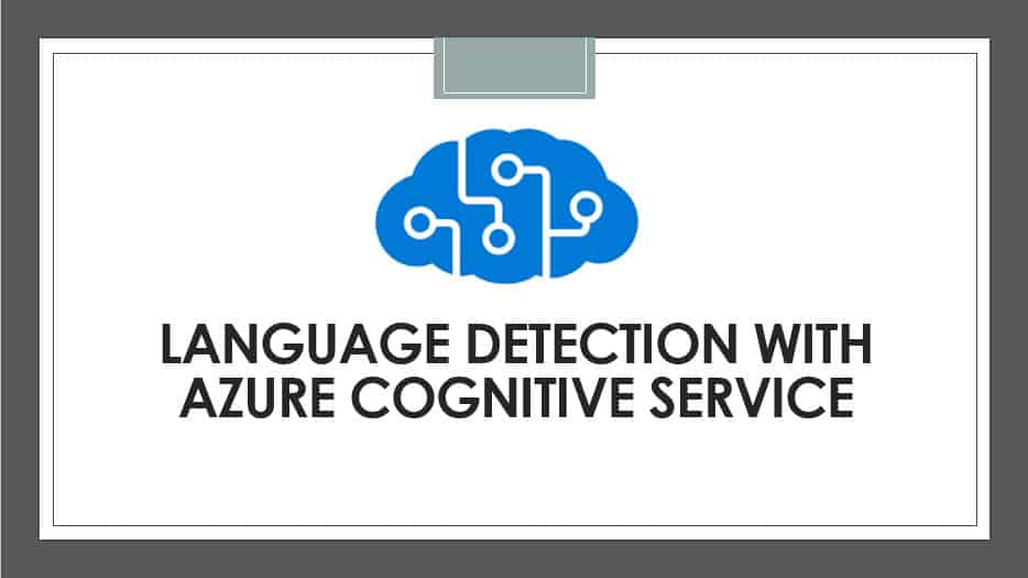 Language Detection With Azure Cognitive Service