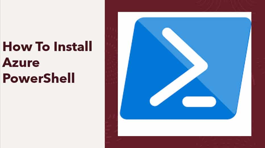 How To Install Azure PowerShell
