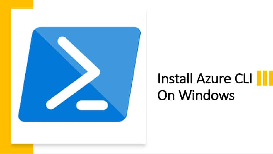 Install Azure CLI On Windows