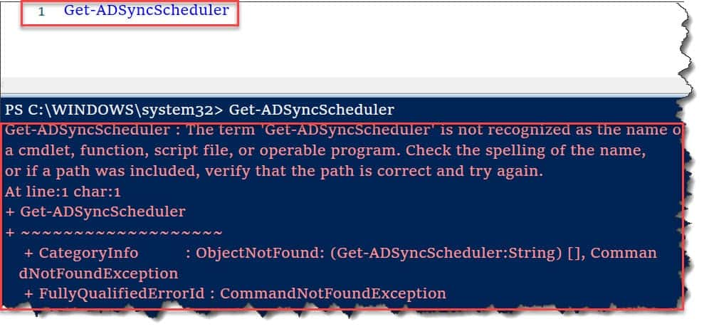 The term 'Get-ADSyncScheduler' is not recognized as the name of a cmdlet