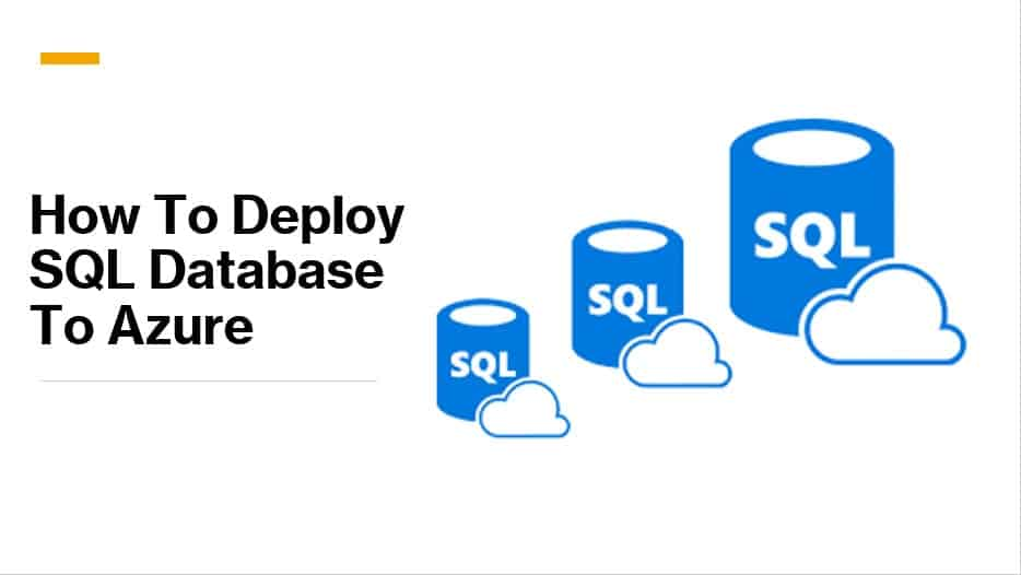 How To Deploy SQL Database To Azure