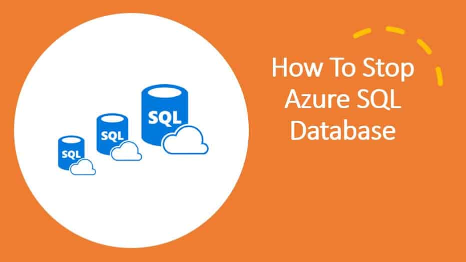 How To Stop Azure SQL Database