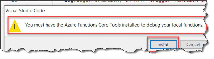 You Must Have Azure functions Core Tools Installed