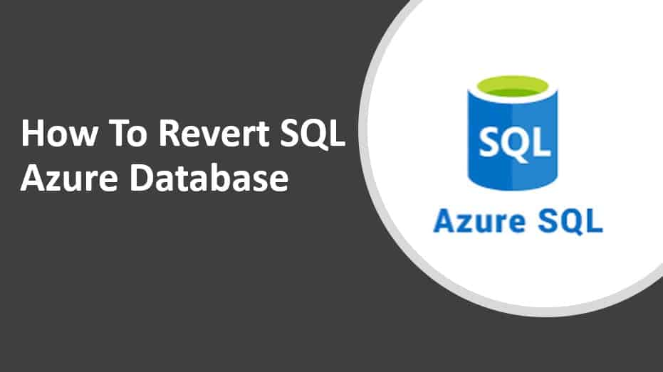 How To Revert SQL Azure Database