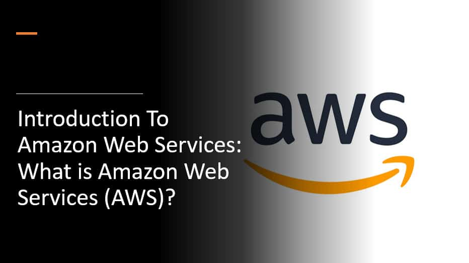 Introduction To Amazon Web Services What is Amazon Web Services AWS