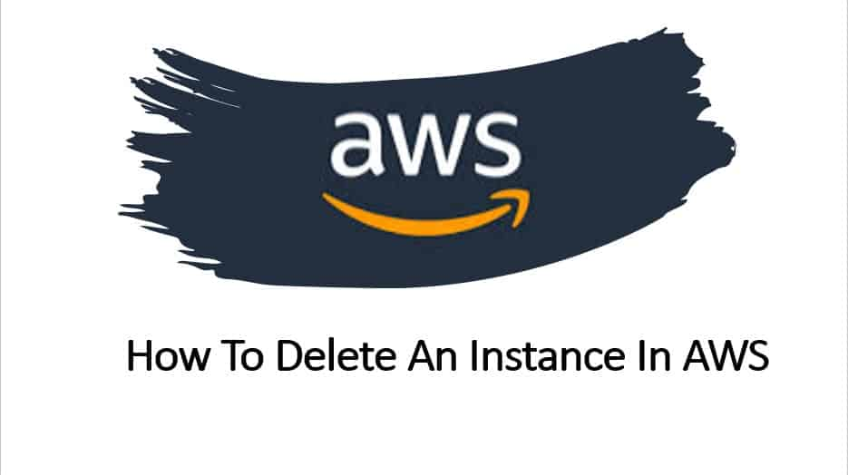 How To Delete An Instance In AWS