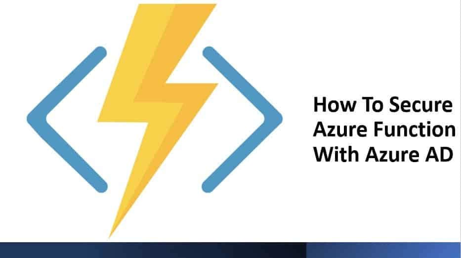 How To Secure Azure Function With Azure AD