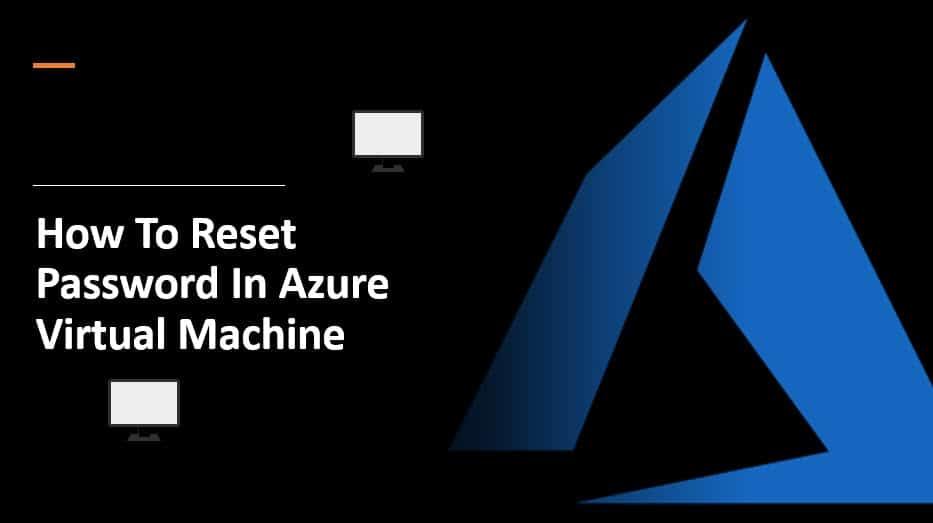 How to reset password in Azure virtual machine
