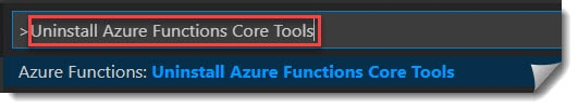 Uninstall Azure Functions Core Tools from Visual Studio Code