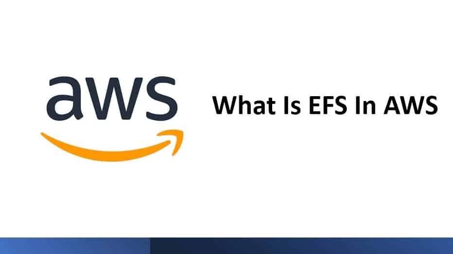 What Is EFS In AWS