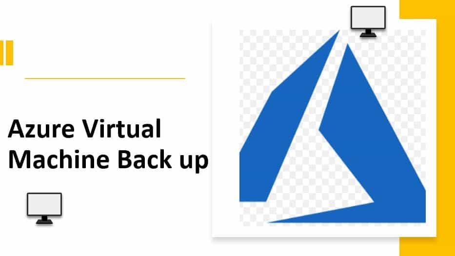 Azure virtual machine back up