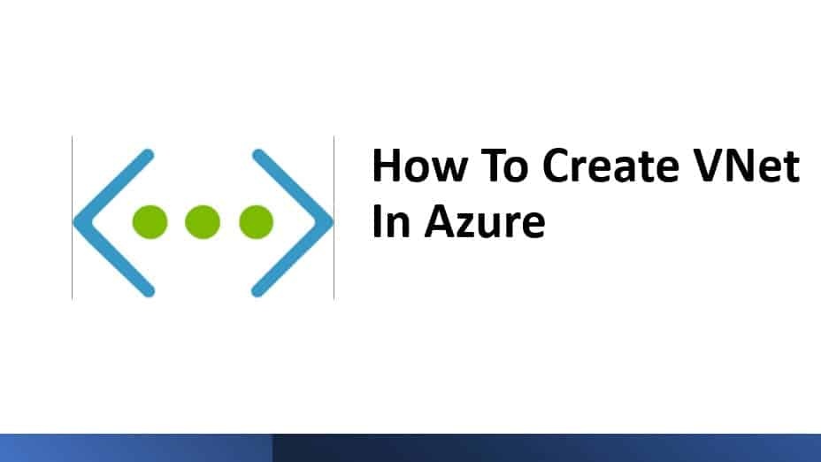 How To Create Vnet In Azure