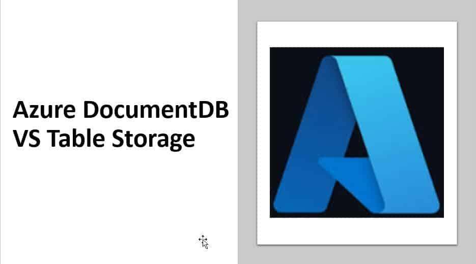 Azure DocumentDB VS Table Storage