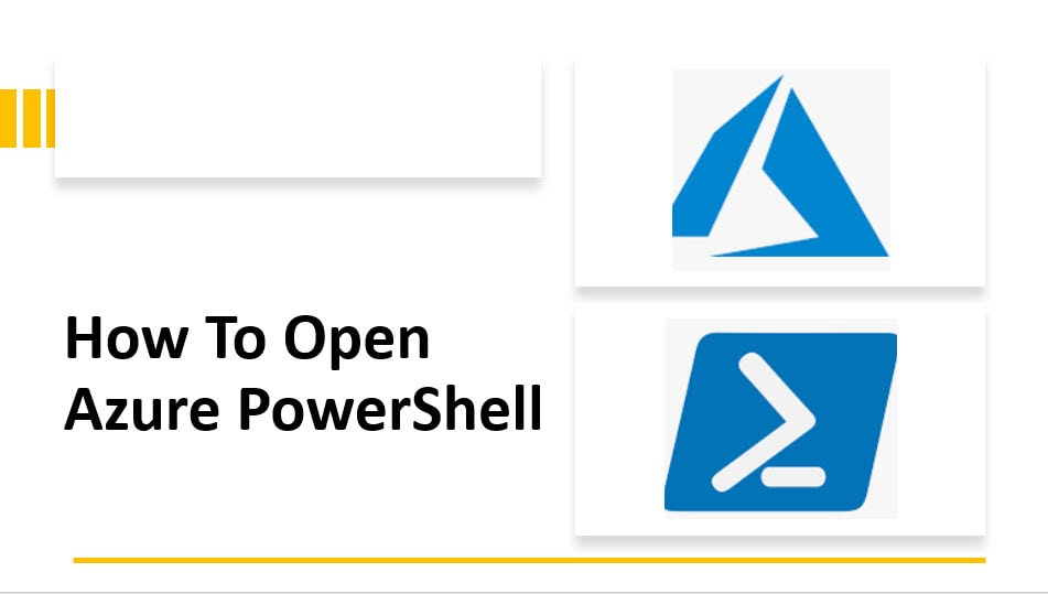 How To Open Azure PowerShell
