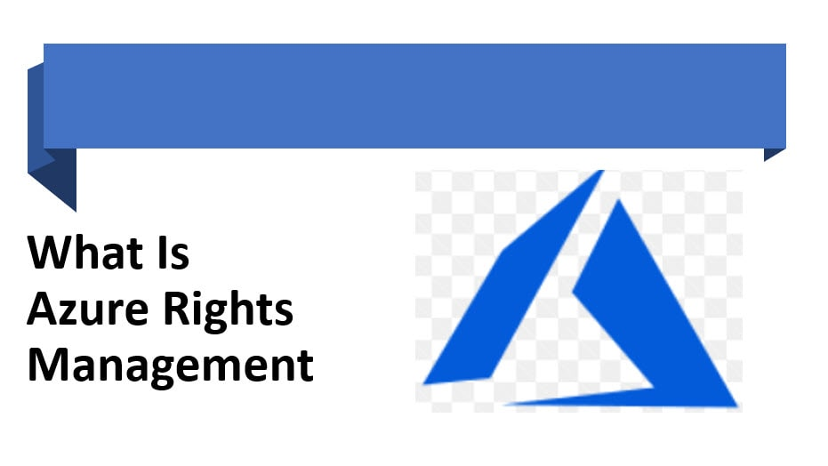 What Is Azure Rights Management