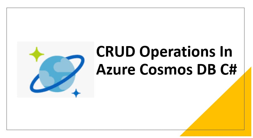 CRUD Operations In Azure Cosmos DB C#