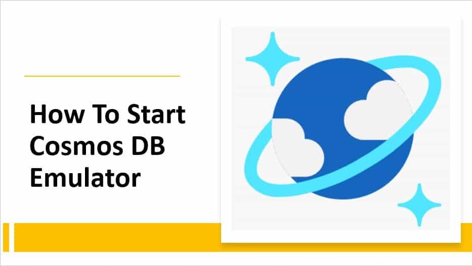 How To Start Cosmos DB Emulator